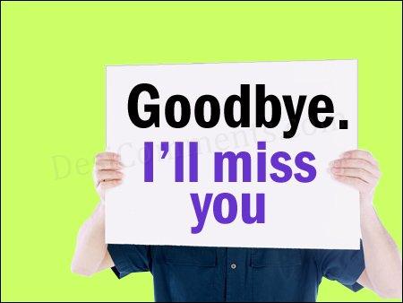 goodbye miss you
